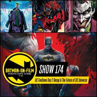 174   DC FanDome Day 2 Recap & The Future of DC Universe