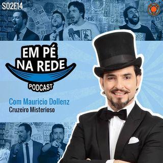 S02E14 - Mauricio Dollenz - O Cruzeiro Misterioso