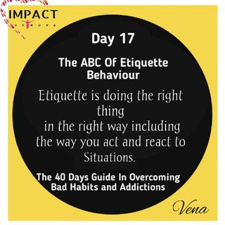 Day 17 : Dream Killers - The ABC Etiquette Prt 2