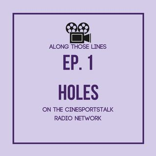 Along Those Lines: S1E1- Holes