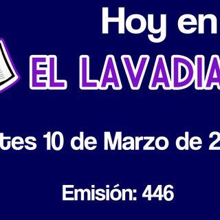 EL LAVADIARIO en VIVO. Martes 10 de Marzo de 2020.