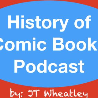 History of Comic Books Podcast