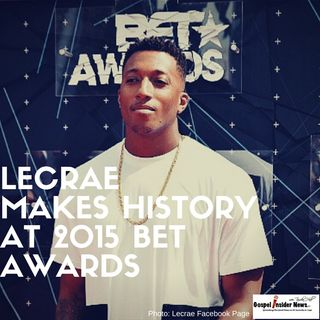 Lecrae Makes History at 2015 BET Awards