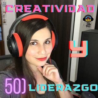 50) Creatividad y Liderazgo en Los Videojuegos