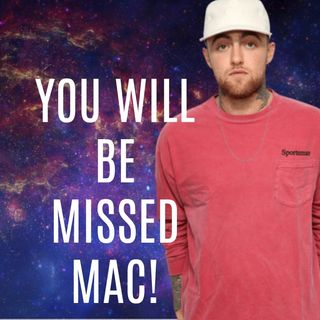 RIP Mac Miller and Nicki Cardi Shit