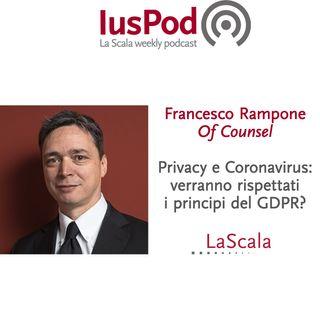 Ep. 34 IusPod Privacy e Coronavirus: verranno rispettati i principi del GDPR?