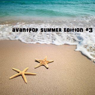 AVANTPOP Summer Edition #3 - 17/06/2021