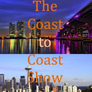 The Coast to Coast Show Episode 5