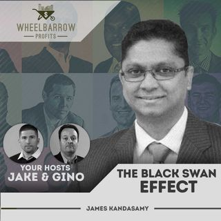 WBP - The Black Swan Effect with James Kandasamy