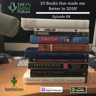 Books that made me Better in 2018 - EP089