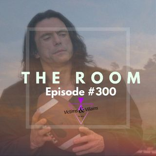 #300 | The Room (2003)