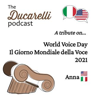 World Voice Day - Il Giorno Mondiale Della Voce  2021 The Ducarelli Podcast AAA