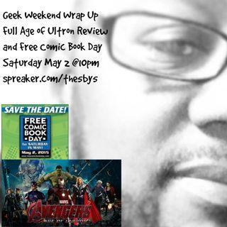 Geek Weekend Wrap Up