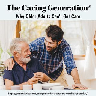 Why Older Adults Can't Get Care
