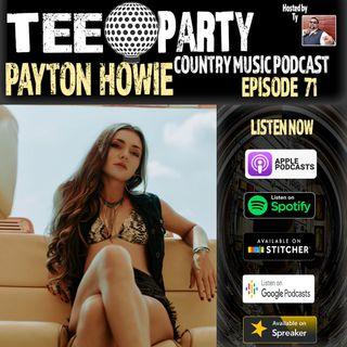 Episode 71 - Payton Howie