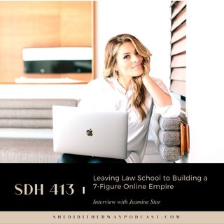 SDH 413: Leaving Law School to Building a 7-Figure Online Empire with Jasmine Star