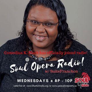 Soul Opera w/ SuiteFranchon & KMack