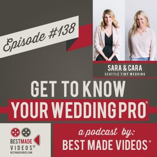 Episode 138 (Sara and Cara, Seattle Tiny Wedding)