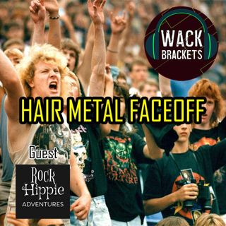 E28 - Hair Metal Bands w/Rock Hippie Adventures : This is your state fair...