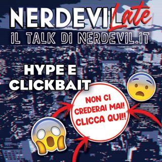 Nerdevilate 21/01/21 - Hype e clickbait