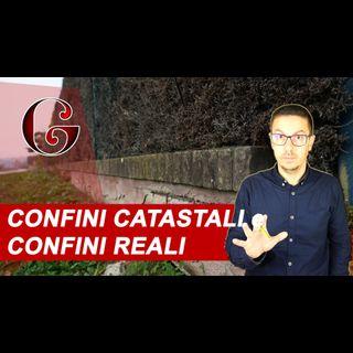 CONFINI CATASTALI E CONFINI REALI: cosa fare quando il limite tra le proprietà è errato