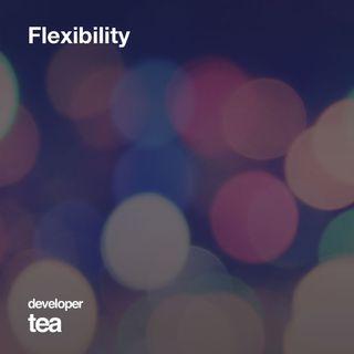 13: Flexibility