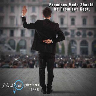 "Episode 286 ""Promises Made Shoul Be Promises Kept."""