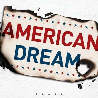 Dead or Alive? The American Dream