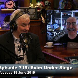 SN 719: Exim Under Siege