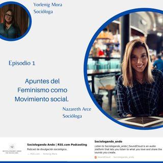 Episodio 1. Feminismo como Movimiento Social