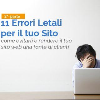 #15 - 11 Errori che Non Dovresti fare con il Tuo Sito Web - parte 2