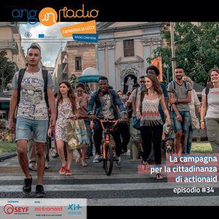 Puglia - Radio Cantiere - #34 La campagna per la cittadinanza di Actionaid