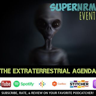 Event 3: The Extraterrestrial Agenda