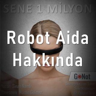 Robot Aida Hakkında