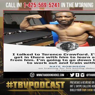 ☎️WOW😲Terence Crawford to SPAR and Train Nate Robinson🔥 For Jake Paul Fight😱
