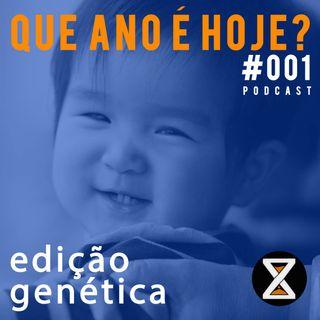 1. Edição genética