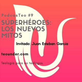 PodcastTeo 9 - Súperheroes