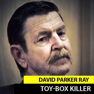 David Parker Ray | El Asesino De La Caja De Juguetes