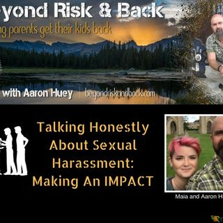 Part III: Talking Honestly About Sexual Harassment: Making An IMPACT