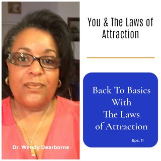 Back To Basics With The Laws of Attraction