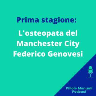 L'osteopata del Manchester City - Federico Genovesi