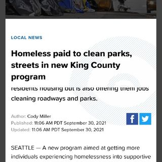 King County To Pay Homeless People $25/HR To Clean Up Streets & Parks