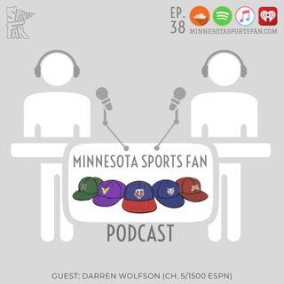 Ep. 38: Darren Wolfson Helps Us w/ Timberwolves Coaching Future + Gopher Fball/Bball + Vikings