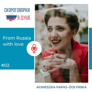 02 - From Russia with love