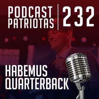 232 - Habemus Quarterback