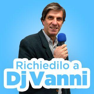 Richiedilo a Dj Vanni #073