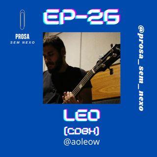 Leo (CDBX) - EP26