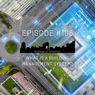 #106 What is the Building Management System?