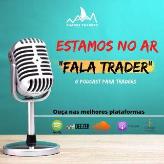 Fala Trader#01 | O que faz um Trader?