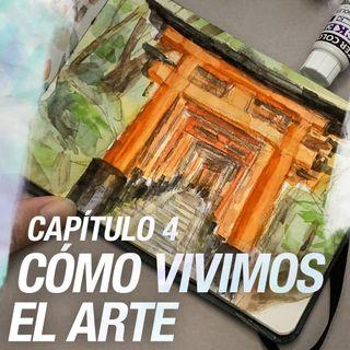 The WIP podcast: 04 | Cómo vivimos el arte